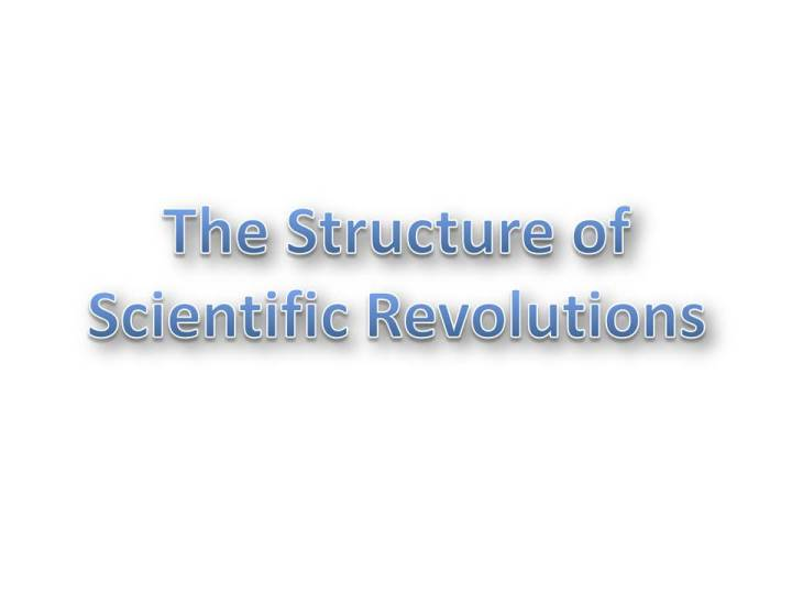 Book review structure of scientific revolutions summary
